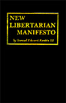 Link to New Libertarian Manifesto 2nd Edition info