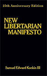 Link to New Libertarian Manifesto 25th Anniversary Edition info
